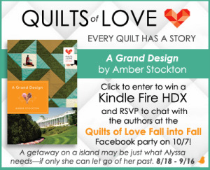 Quilts of Love Kindle HDX Giveaway, Amber Stockton, A Grand Design