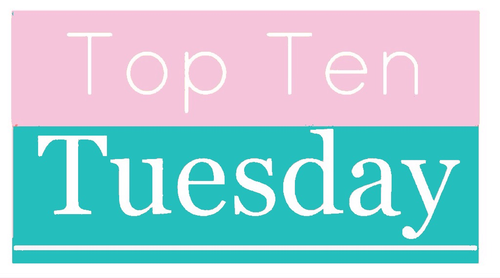 top ten tuesday @ willbakeforbooks.com