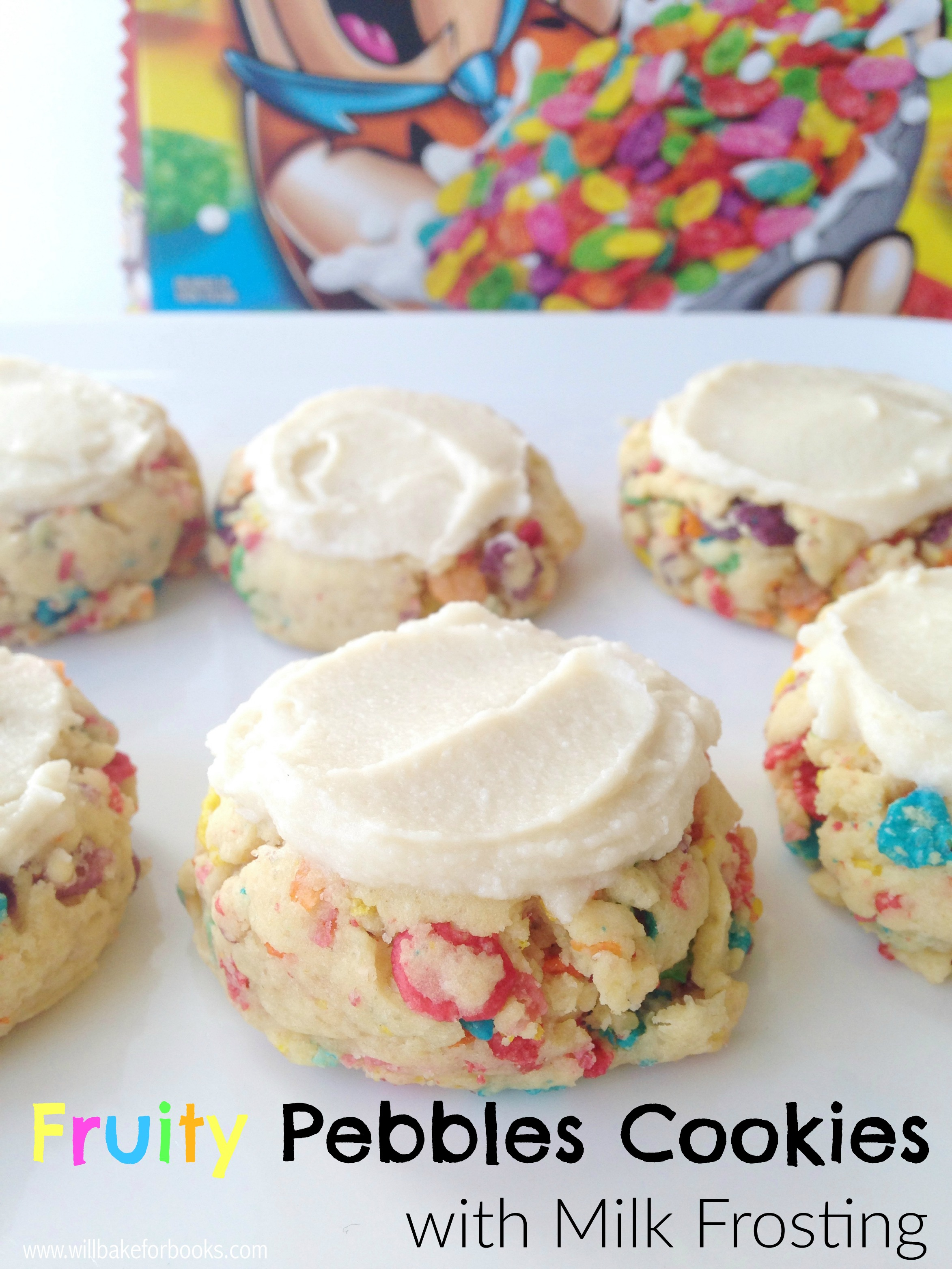 Fruity Pebbles Cookies with Milk Frosting on www.willbakeforbooks.com