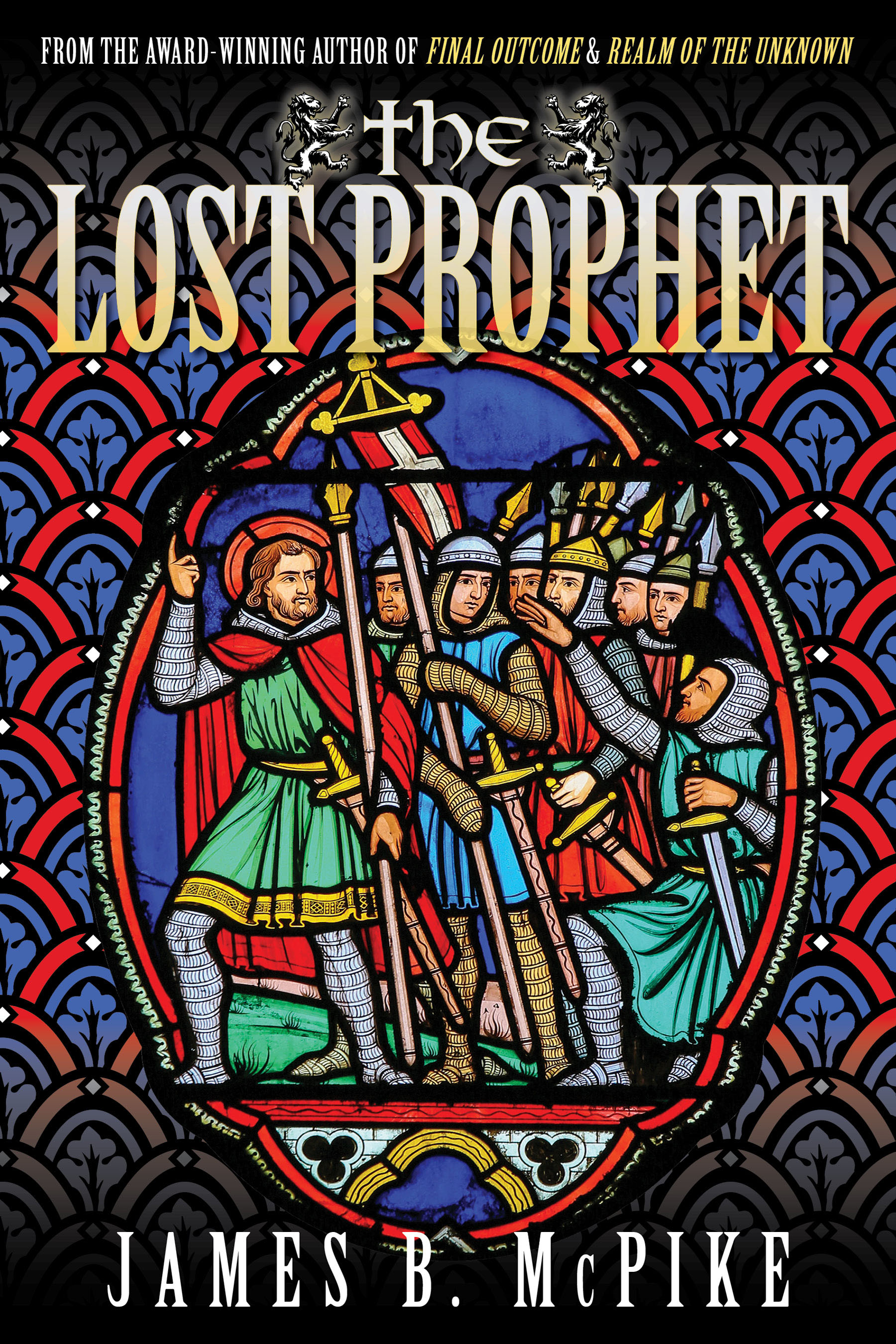 The Lost Prophet by James B. McPike