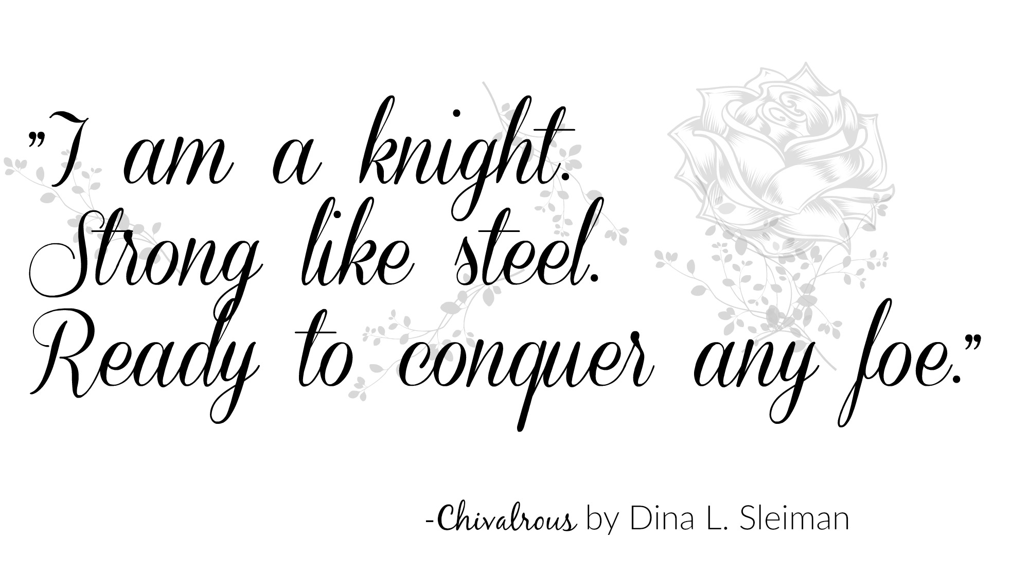Chivalrous by Dina L. Sleiman Quotable
