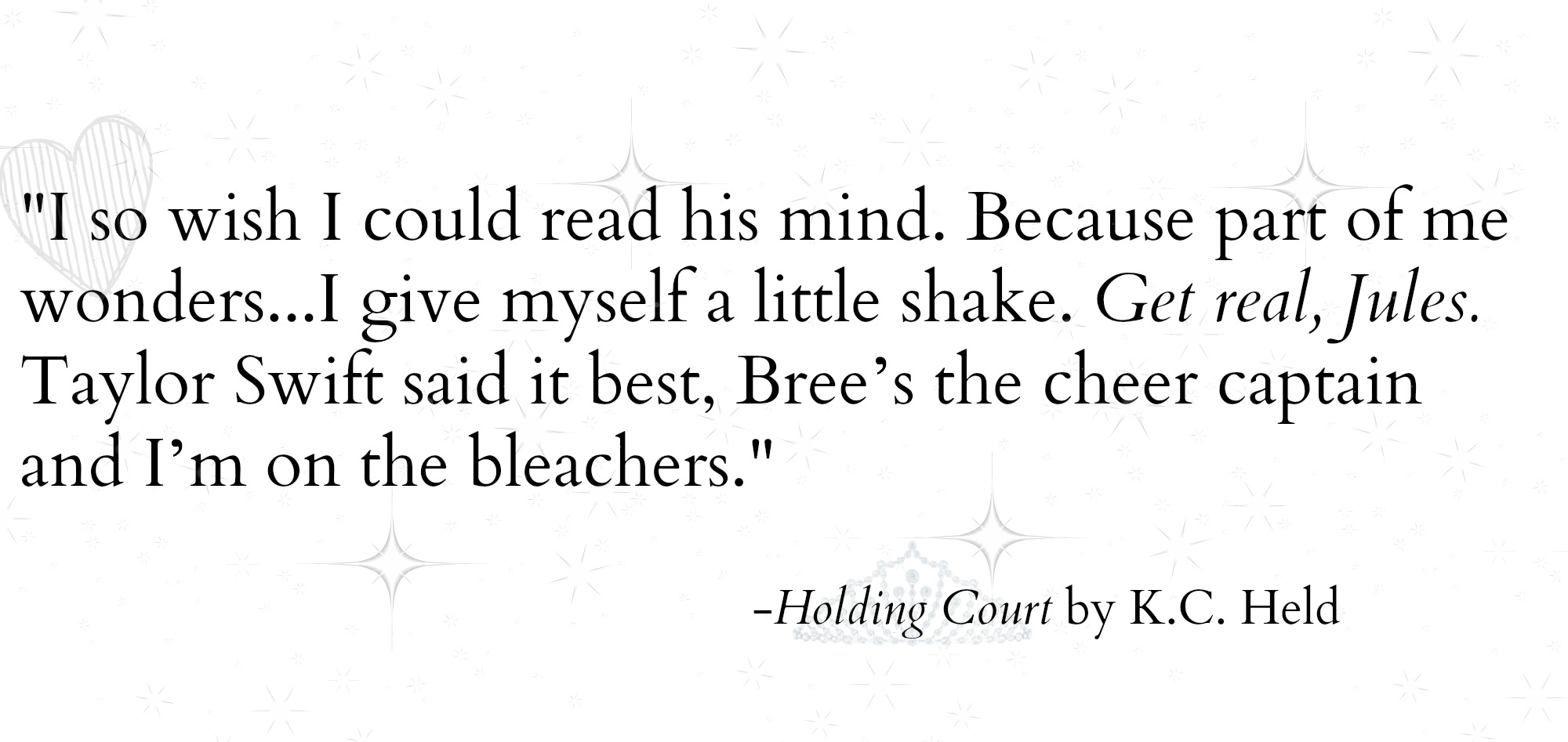 Holding Court by K.C. Held Quotable