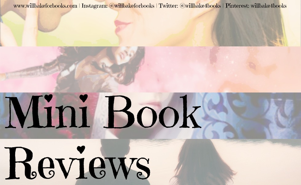 Mini Book Reviews: Edition 1 at willbakeforbooks.com