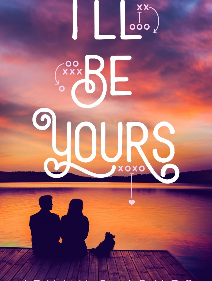 REVIEW: I'll Be Yours by Jenny B. Jones