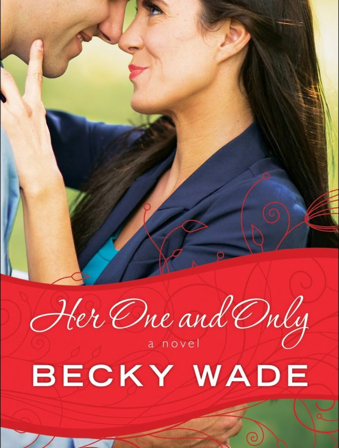 REVIEW + GIVEAWAY: Her One and Only by Becky Wade