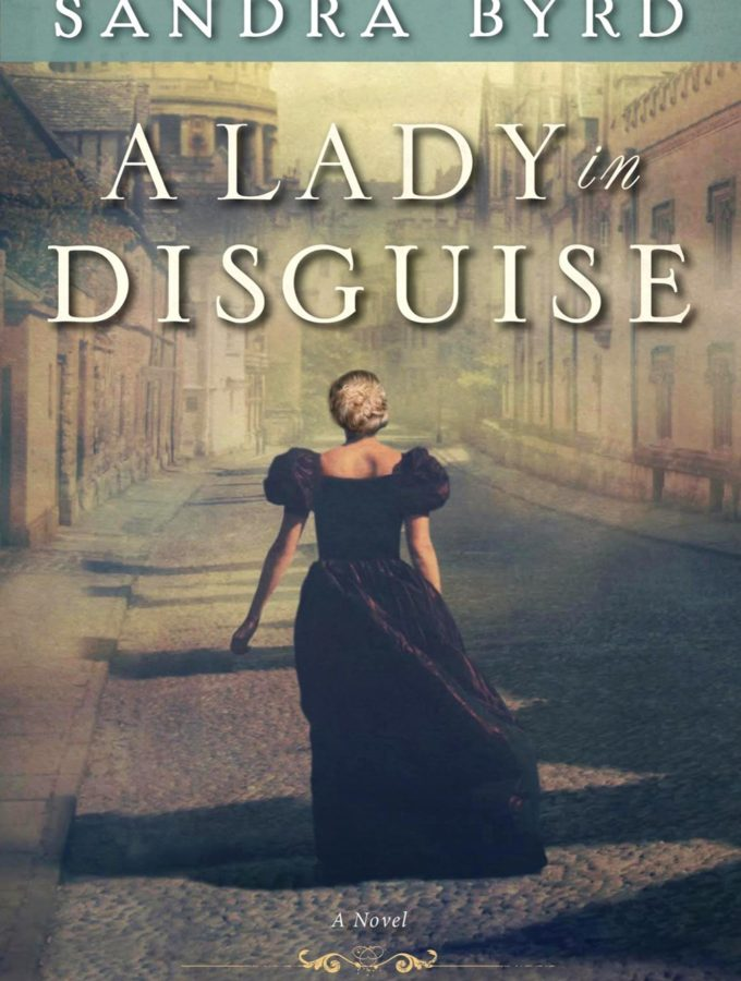 REVIEW: A Lady in Disguise by Sandra Byrd